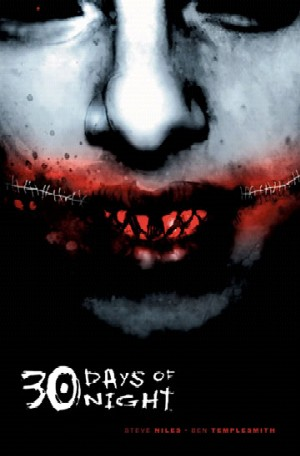 30 Days Of Night by Steve Niles and Ben Templesmith