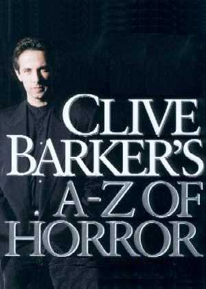 Clive Barker - The A-Z of Horror