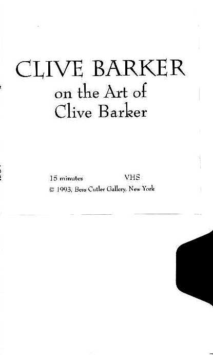 Clive Barker - On the Art of Clive Barker - Bess Cutler Gallery, 1993, 15 minutes
