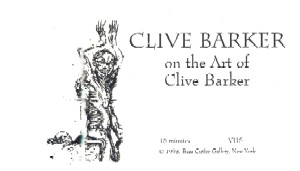 Clive Barker On The Art Of Clive Barker