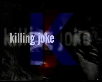 K for Killing Joke