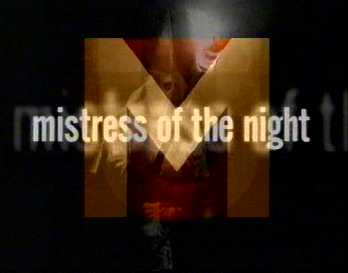 M for Mistress Of The Night