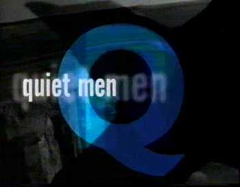 Q for Quiet Men
