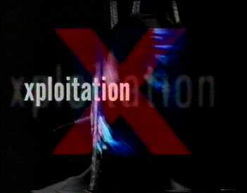 X for Xploitation