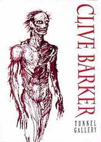 Clive Barker at the Tunnel Gallery