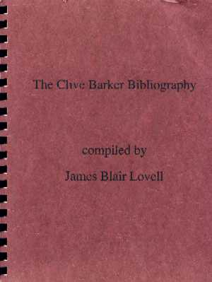 The Clive Barker Bibliography