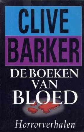Clive Barker - Books of Blood - Volumes 1-6 , Netherlands, 1990