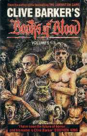 Clive Barker - Books of Blood - Volumes One, Two and Three