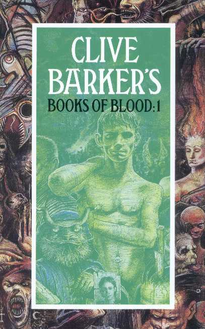 Clive Barker - Books of Blood - Volume One