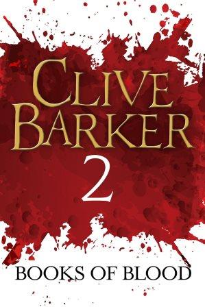 Clive Barker - Books of Blood 2, Kindle, ePub editions