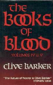 Clive Barker - Books of Blood 4&5, W&N Book Club