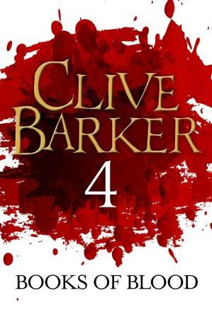 Clive Barker - Books of Blood 4, Kindle, ePub editions