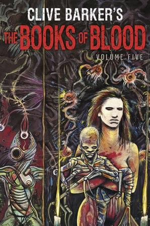 Clive Barker - Books Of Blood 5, Subterranean, 2014
