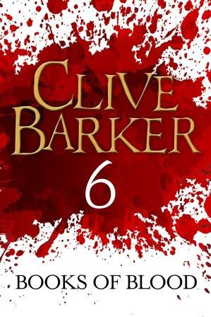 Clive Barker - Books of Blood 6, Kindle, ePub editions