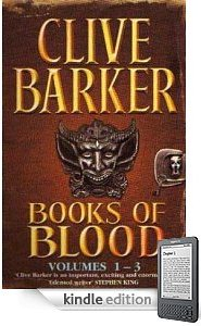 Clive Barker - Books of Blood 1 - 3, Kindle edition