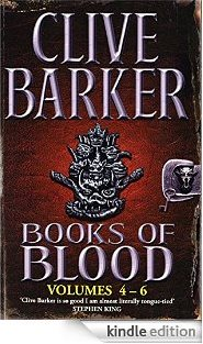 Clive Barker - Books of Blood 4 - 6, Kindle edition