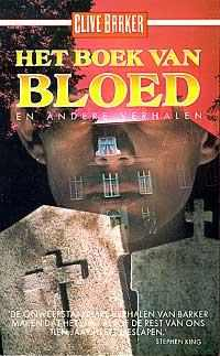 Clive Barker - Books of Blood - Volumes 5&6 - Netherlands, [1988]