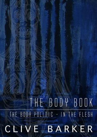 Clive Barker - The Body Book