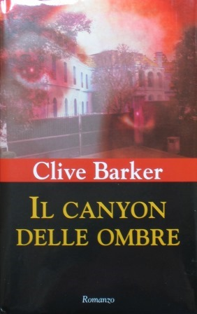 Clive Barker - Coldheart Canyon - Italy, 2002