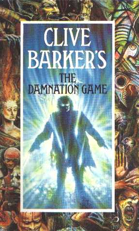 Clive Barker - The Damnation Game - Sphere paperback edition