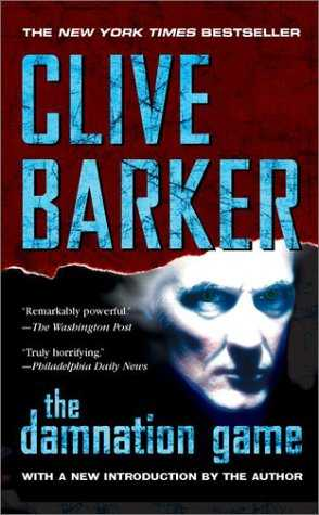 Clive Barker - The Damnation Game: Berkley Publishing, USA, 2002.  Paperback edition