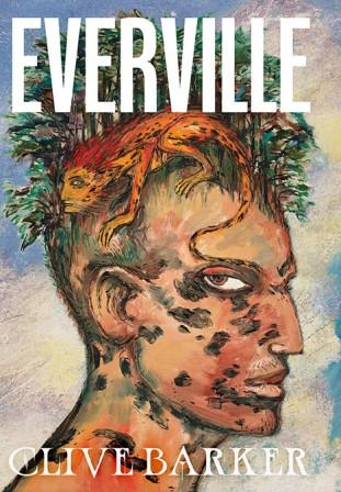 Clive Barker - Everville, 2017.  Hardback, US limited edition