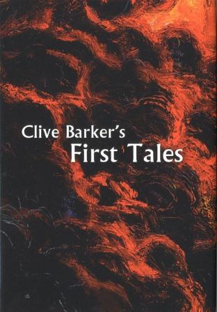 Clive Barker : First Tales, 2013