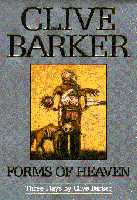 Clive Barker - Forms Of Heaven