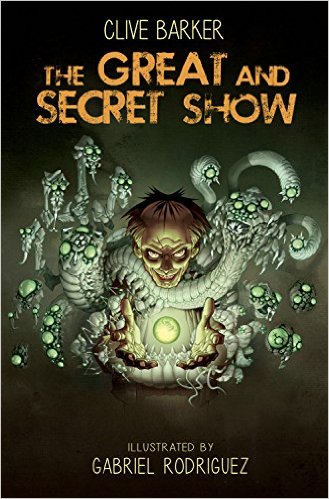 Clive Barker The Great And Secret Show deluxe