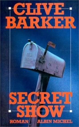 Clive Barker - Great And Secret Show - France, 1993.