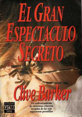Clive Barker - Great And Secret Show - Spain, 1991