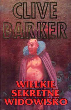 Clive Barker - Great And Secret Show - Poland, 1994