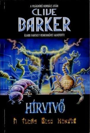 Clive Barker - Great And Secret Show - Volume One, Hungary, 1999