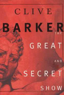 The Great And Secret Show, HarperPerennial Edition