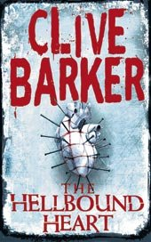 Clive Barker - The Hellbound Heart - UK Paperback Edition