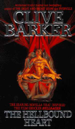 Clive Barker - The Hellbound Heart