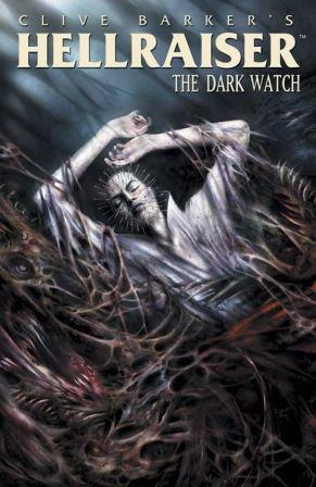 Clive Barker - Hellraiser The Dark Watch TPB3