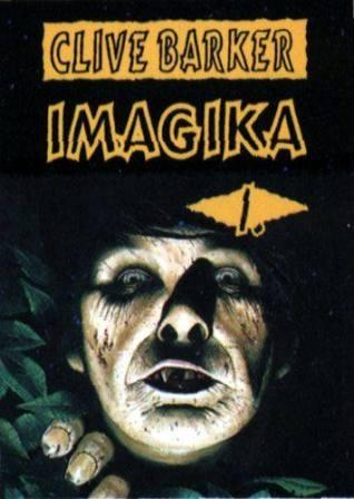 Clive Barker - Imajica - Volume One, Czechoslovakia, date unknown.