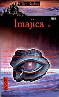 Clive Barker - Imajica - Volume One, France, [1999].