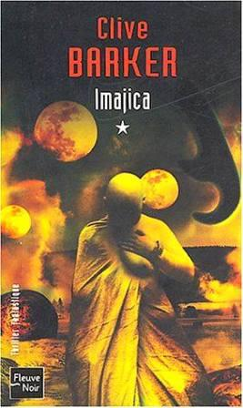 Clive Barker - Imajica - Volume One, France, 2004.