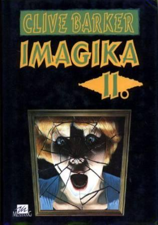 Clive Barker - Imajica - Volume Two, Czech Republic, date unknown.