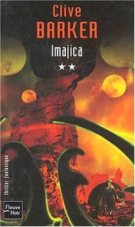 Clive Barker - Imajica - Volume Two, France, 2004.
