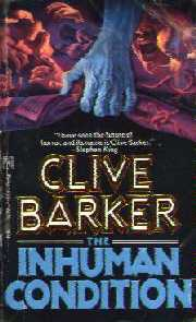 Clive Barker - The Inhuman Condition, Pocket, 1987