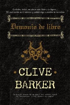 Clive Barker - Mister B. Gone - Spain, 2009.