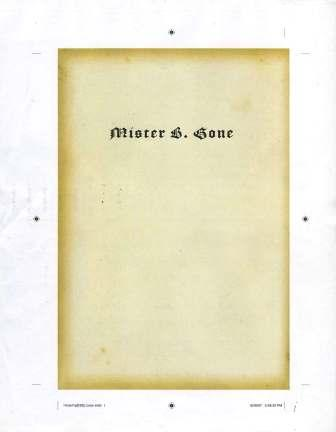 Clive Barker - Mister B. Gone - HarperCollins, New York US, 2007.  Loose page proofs