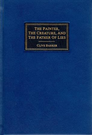 The Painter, The Creature And The Father Of Lies, 2015 US numbered edition