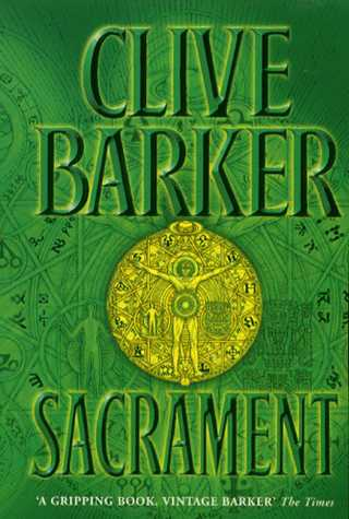 Clive Barker - Sacrament - UK paperback edition, 2000