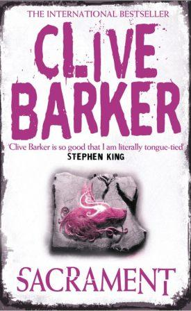 Clive Barker - Sacrament - UK paperback edition, 2010