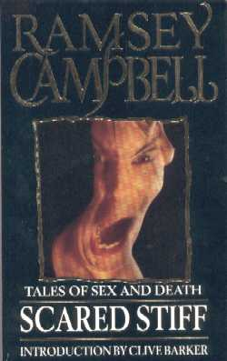 Scared Stiff by Ramsey Campbell, 1991 UK paperback