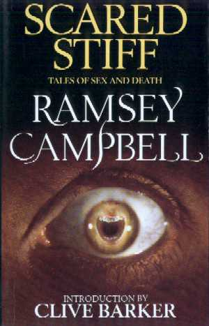 Scared Stiff by Ramsey Campbell, 1991 UK hardback